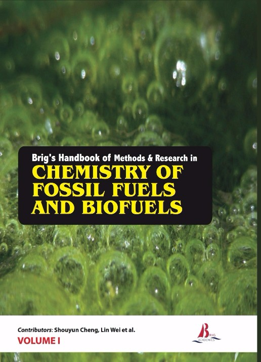 Brig's Handbook of Methods & Research in Chemistry of Fossil Fuels and BioFuels