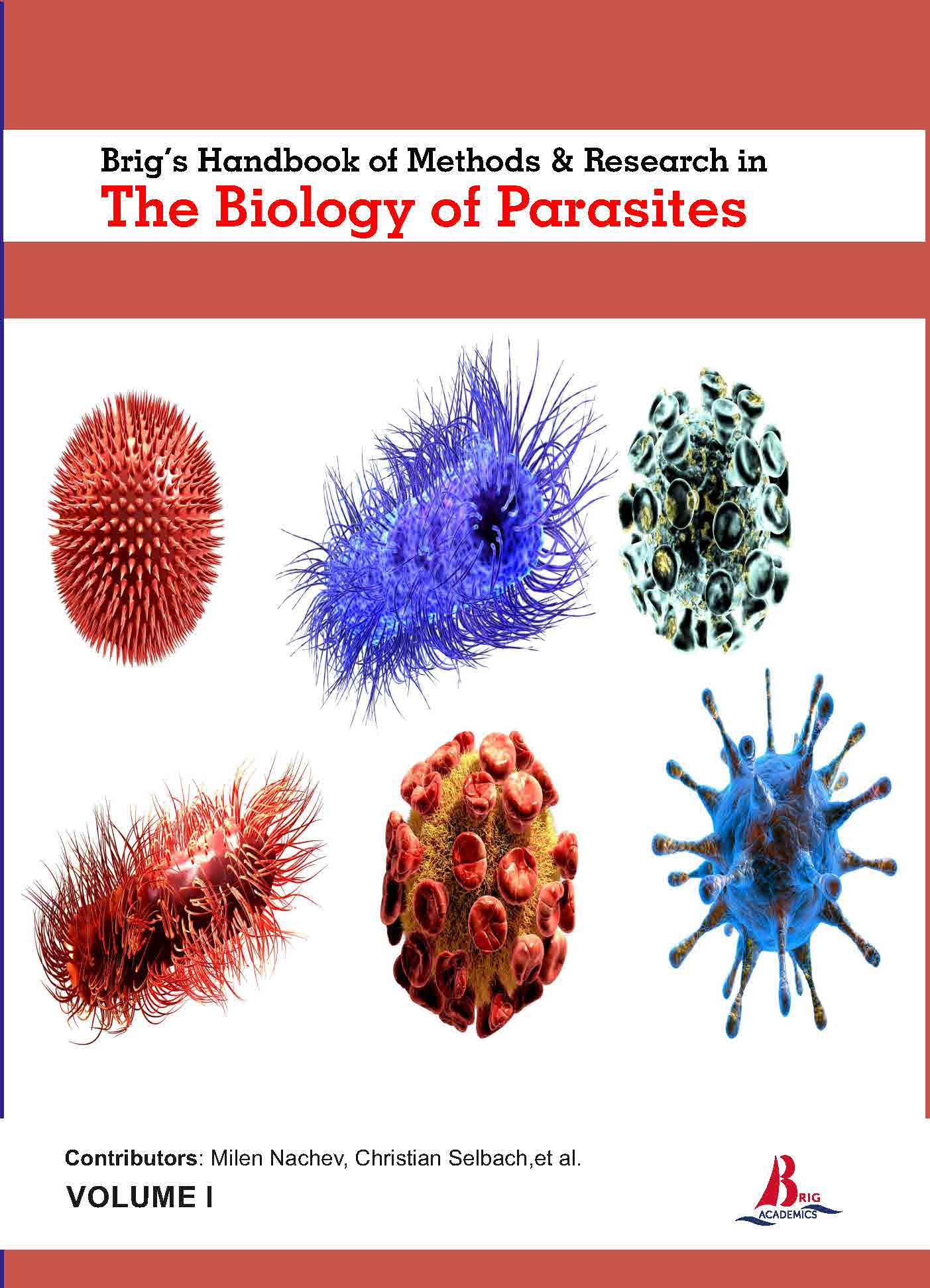 Brig's Handbook of Methods & Research in The Biology of Parasites