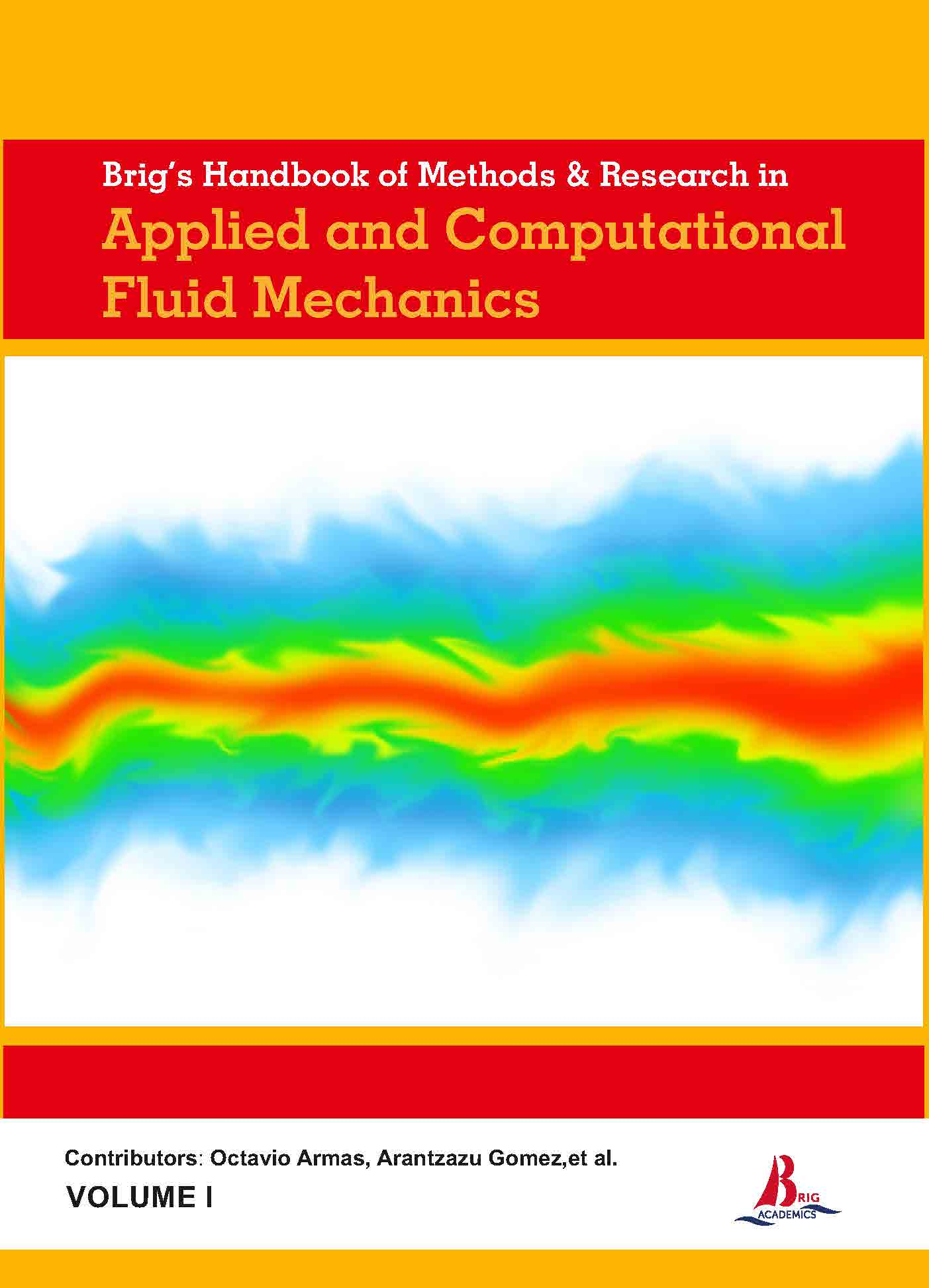 Brig's Handbook of Methods & Research in Applied and Computational Fluid Mechanics