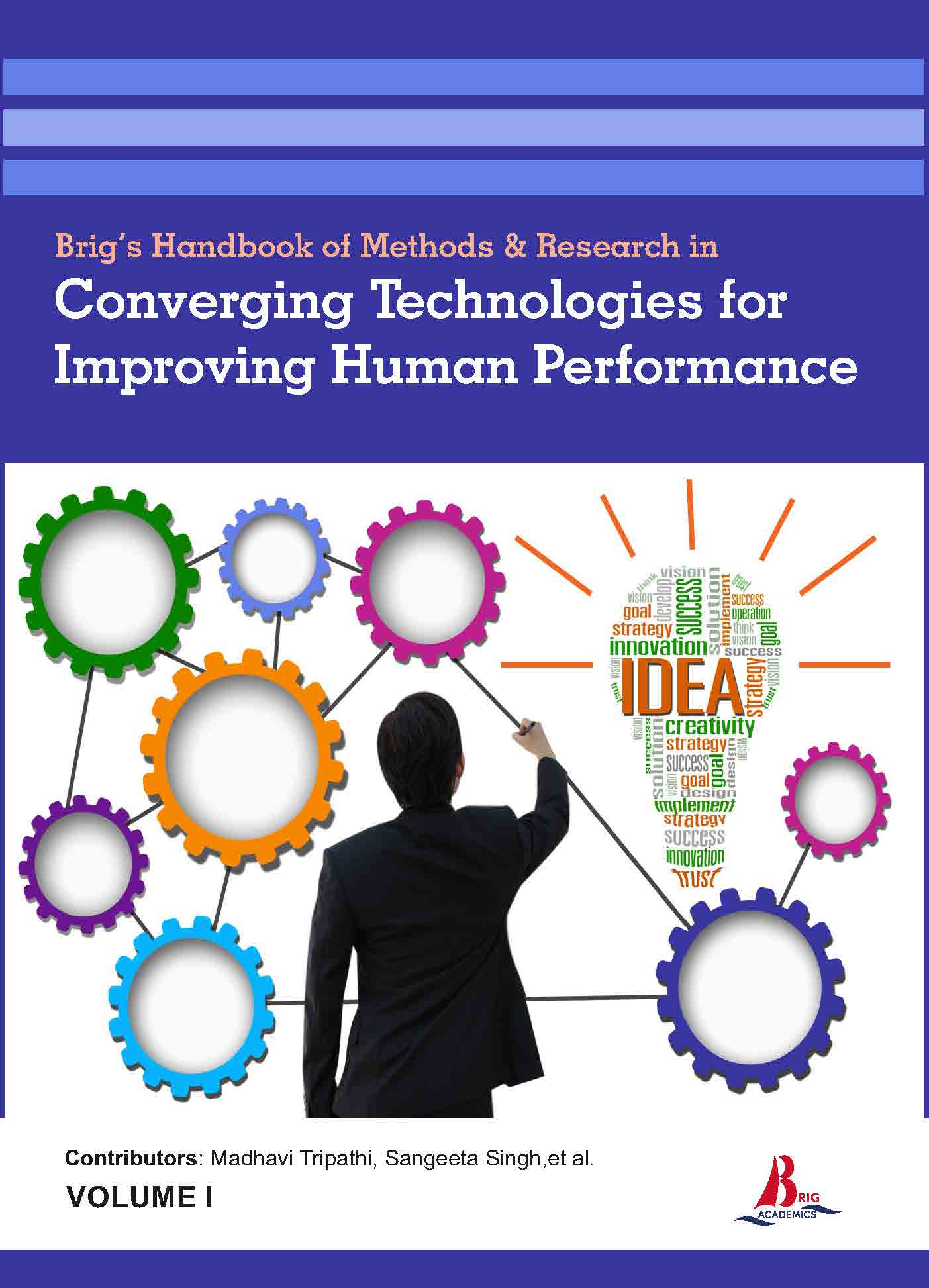 Brig's Handbook of Methods & Research in Converging Technologies for Improving Human Performance