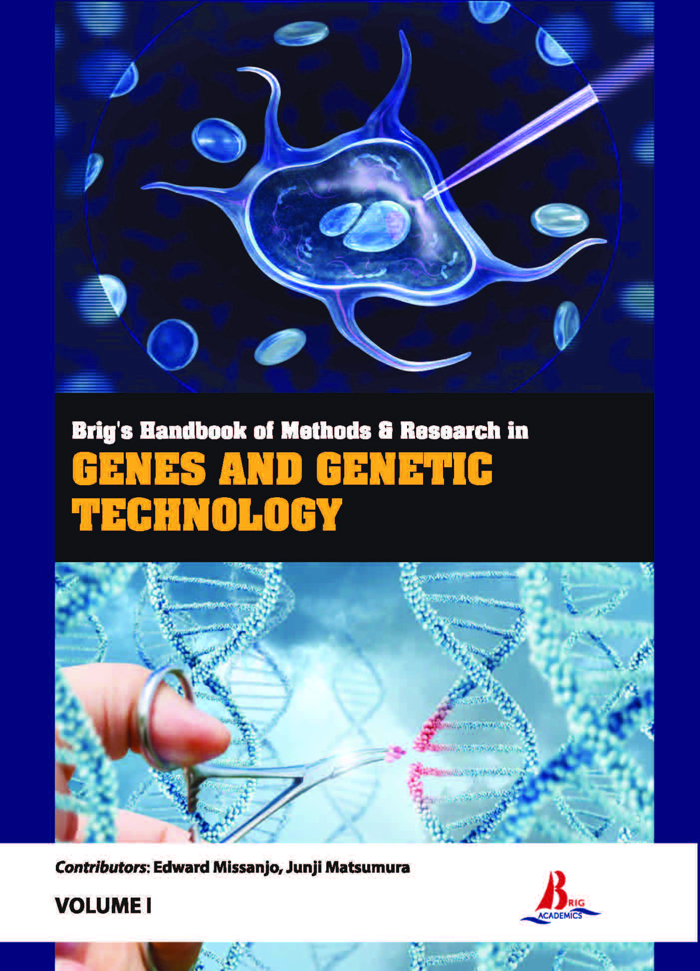 Brig's Handbook of Methods & Research in Genes and Genetic Technology