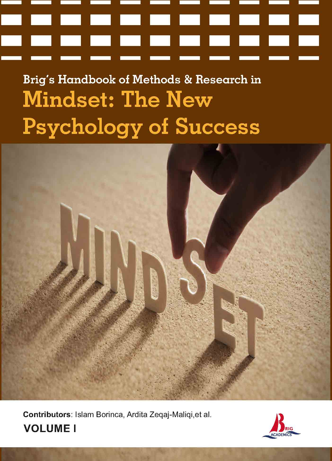Brig's Handbook of Methods & Research in Mindset: The New Psychology of Success