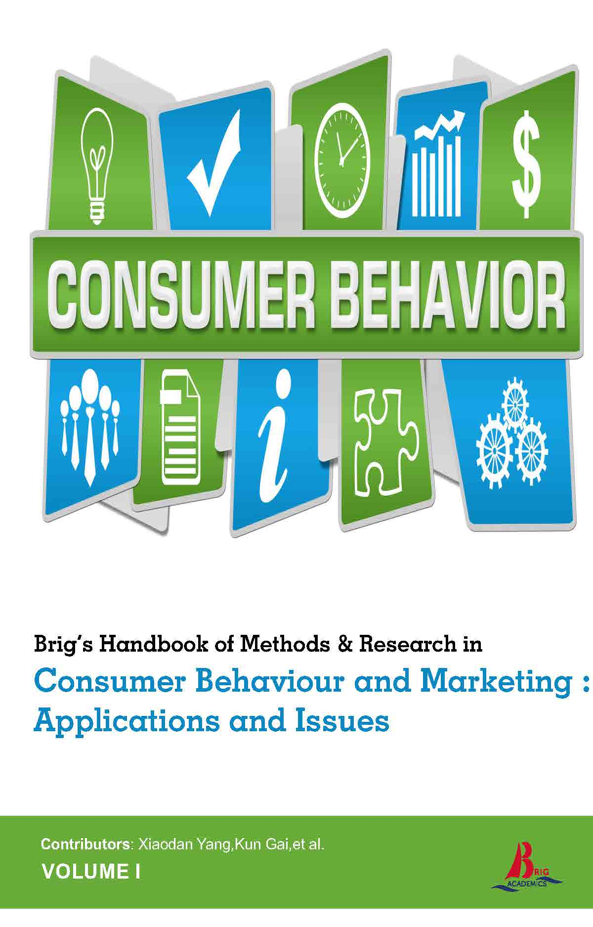 Brig's Handbook of Methods & Research in Consumer Behaviour and Marketing : Applications and Issues (2 Volumes)